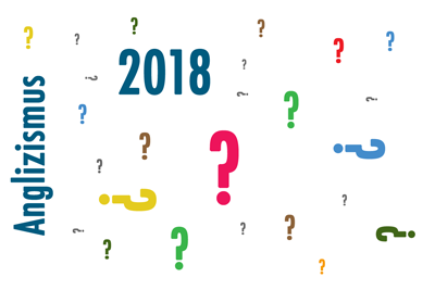 Anglizismus 2018